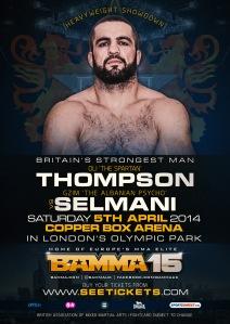 Thompson vs Selmani BAMMA15  April 5th