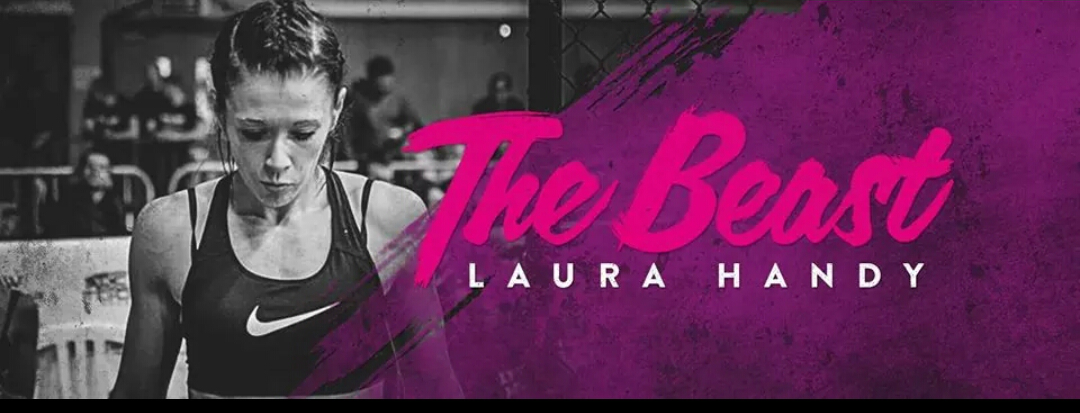 'YOU CAN NEVER PREDICT A FIGHT; YOU'RE ALWAYS LEARNING AND DEVELOPING' – 'THE BEAST' LAURA HANDY