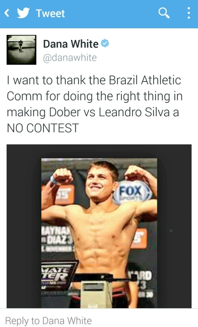 Tweet from Dana White stating the Leandro Silva vs Drew Dober fight is now a NO CONTEST