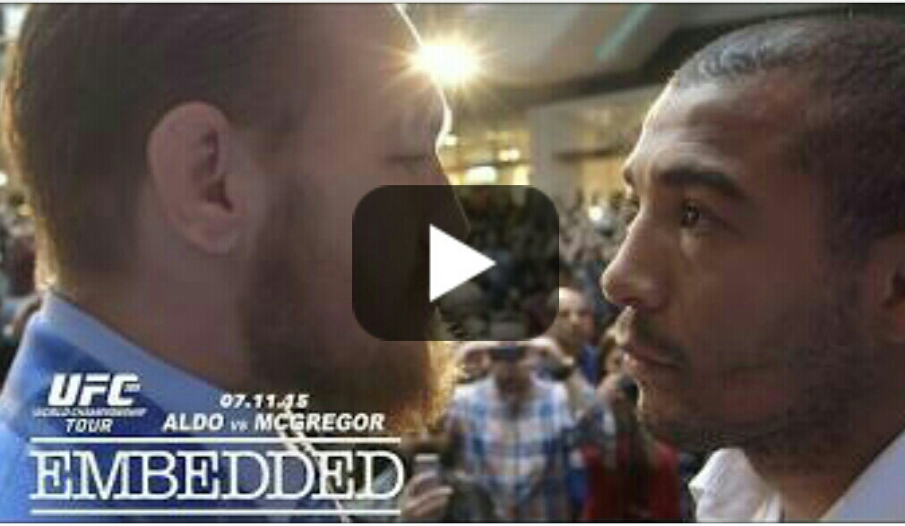 UFC 189 World Championship Tour Embedded: Ep 8 'I want to smell his Pu**y, I can smell that pu**y from here' Conor McGregor