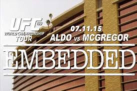 UFC 189 World Championship Tour Embedded: Ep 3 'When you're good, you're good' Conor McGregor