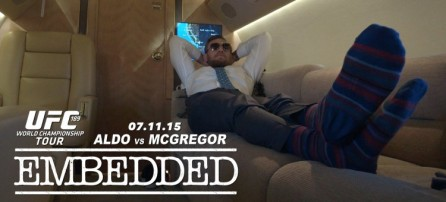 UFC 189 World Championship Tour Embedded  Ep 4