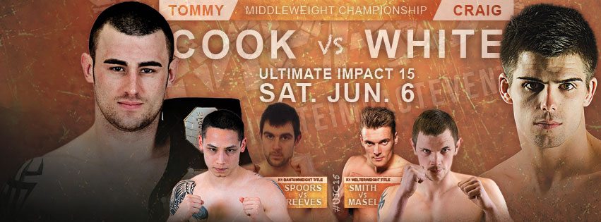 Ultimate Impact 15 Saturday June 6th The Full Fight Card